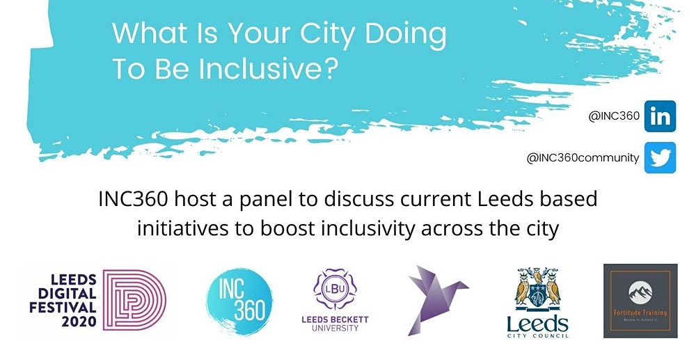 What Is Your City Doing To Be Inclusive? | Leeds Digital Festival | 30 Sept 20